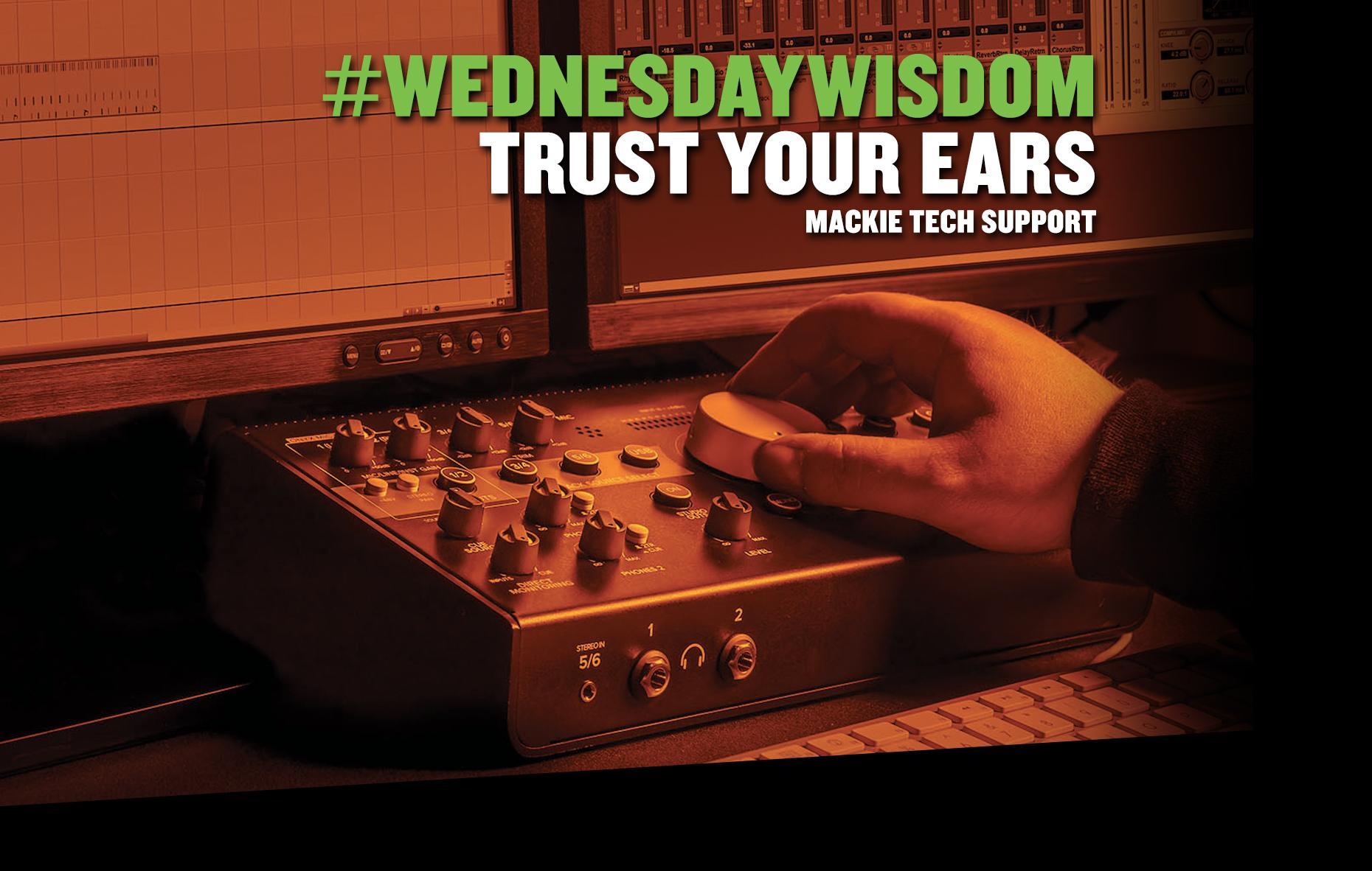 mackie_blog_trust_ears