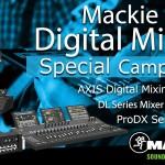 Mackie AXISデジタルミキシングシステム トライアルキャンペーン