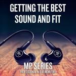 Mackieインイヤモニター「MPシリーズ」で最高のサウンドと最高のフィット感を得ましょう!