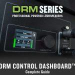Mackie プロフェッショナルラウドスピーカー「DRMシリーズ」搭載 DRM Control Dashboard™