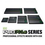 Mackie新製品エフェクト内蔵プロフェッショナルミキサー「ProFXv3シリーズ」発売開始