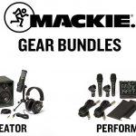 Mackie新製品バンドルスターターキット「CREATOR BUNDLE」「PERFORMER BUNDLE」発売開始